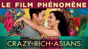 CRAZY RICH ASIANS : Bande-annonce du film en VF