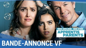 APPRENTIS PARENTS : Bande-annonce du film avec Mark Wahlberg en VF