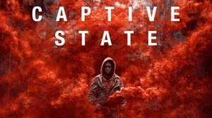 CAPTIVE STATE : Bande-annonce du film en VF