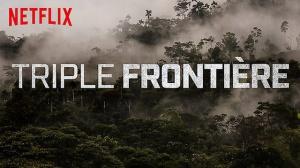 TRIPLE FRONTIÈRE : Bande-annonce du film Netflix avec Ben Affleck en VOSTF