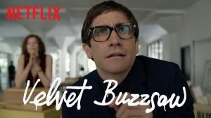 VELVET BUZZSAW : Bande-annonce en VF du film d'horreur Netflix avec Jake Gyllenhaal