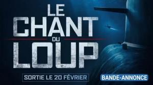 LE CHANT DU LOUP : Nouvelle bande-annonce du film avec Mathieu Kassovitz et Omar Sy