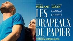 LES DRAPEAUX DE PAPIER : Bande-annonce du film avec Guillaume Gouix et Noémie Merlant