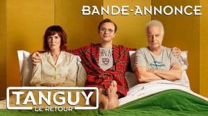 TANGUY - LE RETOUR : Nouvelle bande-annonce du film de Étienne Chatiliez