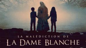 LA MALÉDICTION DE LA DAME BLANCHE : Bande-annonce du film d'horreur en VF