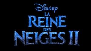 LA REINE DES NEIGES 2 : Bande-annonce du film d'animation Disney en VF