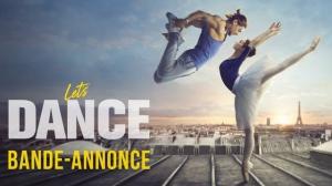LET'S DANCE (2019) : Bande-annonce du film avec Rayane Bensetti