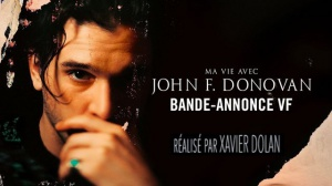MA VIE AVEC JOHN F. DONOVAN : Bande-annonce du film de Xavier Dolan en VF
