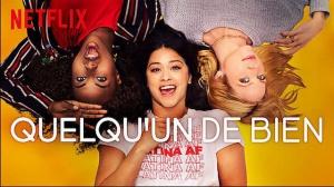 QUELQU'UN DE BIEN (2019) : Bande-annonce du film Netflix en VF
