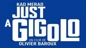 JUST A GIGOLO (2019) : Nouvelle bande-annonce du film avec Kad Merad