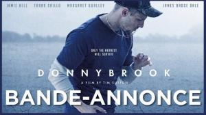 DONNYBROOK : Bande-annonce du film avec Jamie Bell en VOSTF