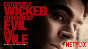 EXTREMELY WICKED, SHOCKINGLY EVIL AND VILE : Bande-annonce du film Netflix sur Ted Bundy en VF