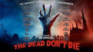 THE DEAD DON'T DIE : Bande-annonce du film de Jim Jarmusch en VOSTF