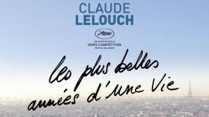 LES PLUS BELLES ANNÉES D'UNE VIE : Bande-annonce du film de Claude Lelouch