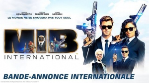 MEN IN BLACK - INTERNATIONAL (2019) : Nouvelle bande-annonce du film en VF