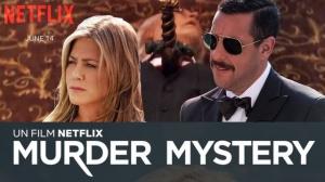 MURDER MYSTERY : Bande-annonce du film Netflix avec Adam Sandler et Jennifer Aniston en VF