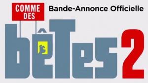 COMME DES BÊTES 2 : Nouvelle bande-annonce du film d'animation en VF