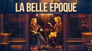 LA BELLE ÉPOQUE (2019) : Bande-annonce du film de Nicolas Bedos avec Daniel Auteuil