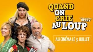 QUAND ON CRIE AU LOUP : Bande-annonce du film de Marilou Berry avec Gérard Jugnot