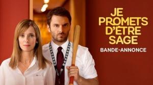 JE PROMETS D'ÊTRE SAGE : Bande-annonce du film avec Pio Marmaï et Léa Drucker