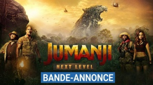 JUMANJI - NEXT LEVEL (2019) : Bande-annonce du film en VF
