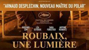 ROUBAIX, UNE LUMIÈRE : Bande-annonce du film de Arnaud Desplechin