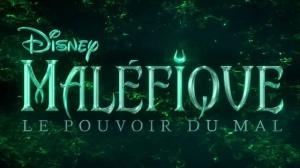 MALÉFIQUE - LE POUVOIR DU MAL : Nouvelle bande-annonce du film Disney en VF