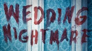 WEDDING NIGHTMARE : Bande-annonce du film d'horreur en VF