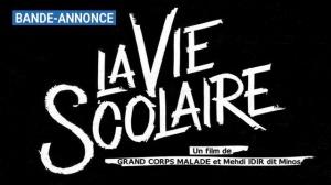LA VIE SCOLAIRE : Bande-annonce du film de Grand Corps Malade et Minos