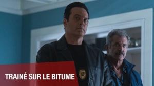 TRAÎNÉ SUR LE BITUME : Bande-annonce du film avec Mel Gibson en VF
