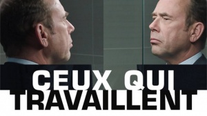 CEUX QUI TRAVAILLENT : Bande-annonce du film avec Olivier Gourmet