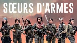SŒURS D'ARMES (2019) : Bande-annonce du film de Caroline Fourest en VF
