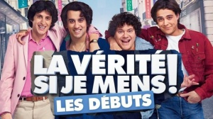LA VÉRITÉ SI JE MENS ! LES DÉBUTS (2019) : Bande-annonce du film