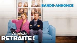 JOYEUSE RETRAITE ! : Bande-annonce du film avec Thierry Lhermitte et Michèle Laroque