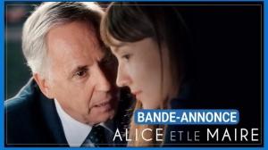 ALICE ET LE MAIRE : Bande-annonce du film avec Fabrice Luchini
