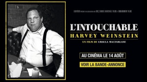 L'INTOUCHABLE - HARVEY WEINSTEIN : Bande-annonce du film-documentaire