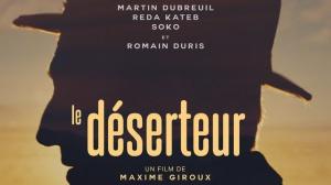 LE DÉSERTEUR (2019) : Bande-annonce du film canadien