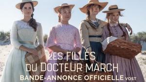 LES FILLES DU DOCTEUR MARCH (2019) : Bande-annonce du film en VOSTF