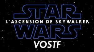 STAR WARS - L'ASCENSION DE SKYWALKER : Nouvelle bande-annonce du film en VOSTF