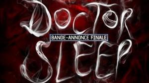 DOCTOR SLEEP (2019) : Nouvelle bande-annonce du film d'après Stephen King en VF