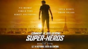 COMMENT JE SUIS DEVENU SUPER-HÉROS : Bande-annonce du film de Douglas Attal