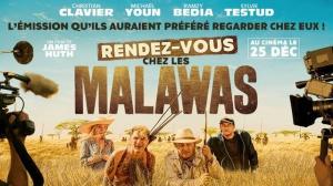 RENDEZ-VOUS CHEZ LES MALAWAS : Bande-annonce du film de James Huth