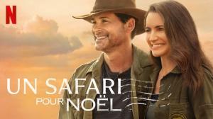 UN SAFARI POUR NOËL : Bande-annonce du film Netflix en VF