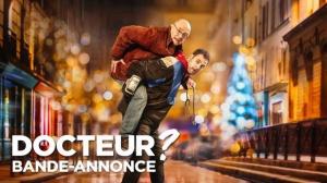 DOCTEUR ? (2019) : Bande-annonce du film avec Michel Blanc