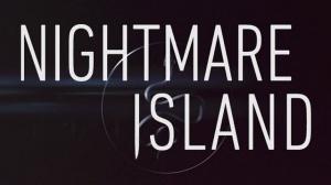 NIGHTMARE ISLAND (2020) : Bande-annonce du film d'horreur en VF