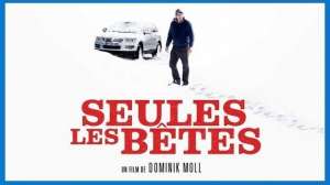 SEULES LES BÊTES (2019) : Bande-annonce du film de Dominik Moll