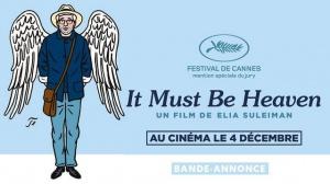 IT MUST BE HEAVEN (2019) : Bande-annonce du film de Elia Suleiman en VOSTF