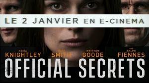 OFFICIAL SECRETS : Bande-annonce du film avec Keira Knightley en VF