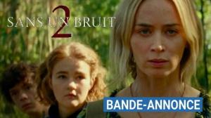 SANS UN BRUIT 2 : Nouvelle bande-annonce du film avec Emily Blunt