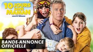 10 JOURS SANS MAMAN : Bande-annonce du film avec Franck Dubosc